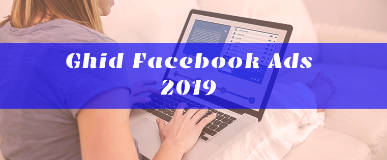 ghid facebook ads 2019